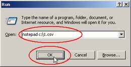 Screenshot: Enter notepad c:\1.csv, and then click OK button.
