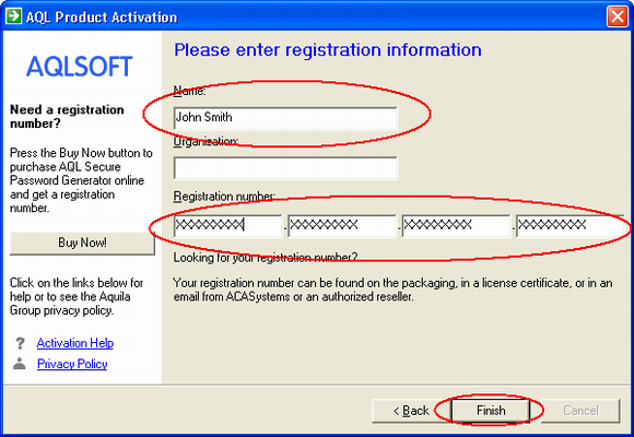 Enter your name and registration number carefully, we suggest that you use Copy/Paste method to complete the input